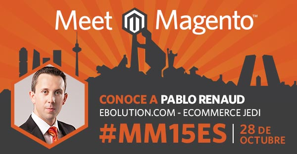 Pablo Renaud en Meet Magento Spain 2015