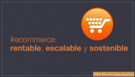 Presentación sobre ecommerce rentable de Pablo Renaud