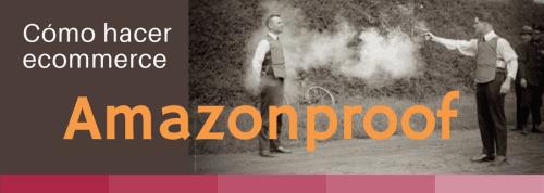 Cómo hacer ecommerce amazonproof