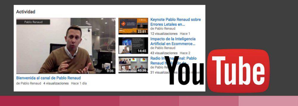 Canal de youtube de Pablo Renaud sobre ecommerce
